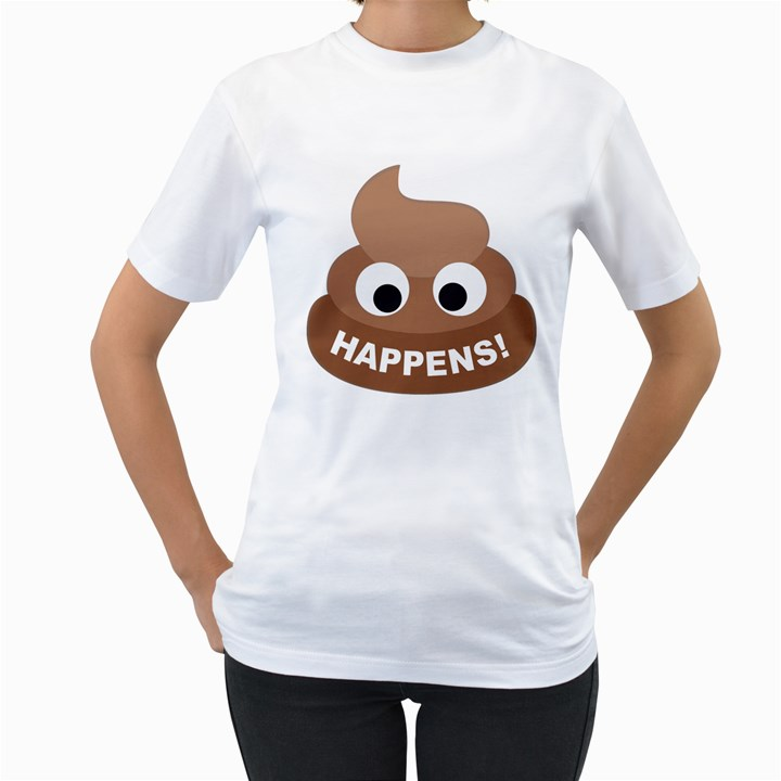 Poo Happens Women s T-Shirt (White) (Two Sided)