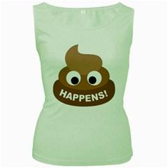 Poo Happens Women s Green Tank Top