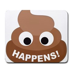 Poo Happens Large Mousepads