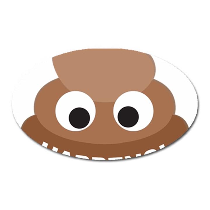 Poo Happens Oval Magnet