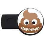 Poo Happens USB Flash Drive Round (4 GB) Front