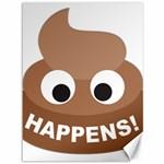 Poo Happens Canvas 36  x 48   48 x36 Canvas - 1