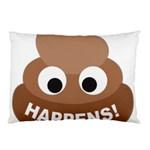Poo Happens Pillow Case 26.62 x18.9 Pillow Case