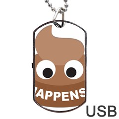 Poo Happens Dog Tag Usb Flash (one Side)