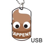 Poo Happens Dog Tag USB Flash (One Side) Front