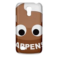 Poo Happens Galaxy S4 Mini