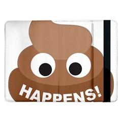 Poo Happens Samsung Galaxy Tab Pro 12 2  Flip Case
