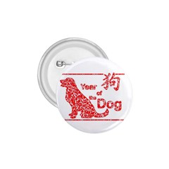 Year Of The Dog   Chinese New Year 1 75  Buttons