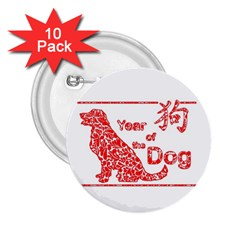 Year Of The Dog   Chinese New Year 2 25  Buttons (10 Pack)