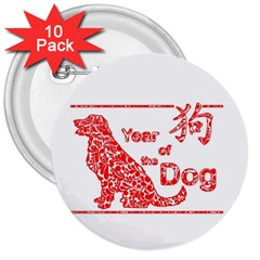Year Of The Dog   Chinese New Year 3  Buttons (10 Pack)