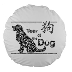 Year Of The Dog   Chinese New Year Large 18  Premium Round Cushions