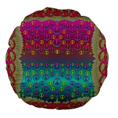 Years Of Peace Living In A Paradise Of Calm And Colors Large 18  Premium Flano Round Cushions