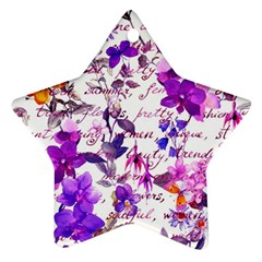 Ultra Violet,shabby Chic,flowers,floral,vintage,typography,beautiful Feminine,girly,pink,purple Star Ornament (two Sides)
