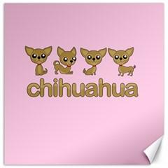 Chihuahua Canvas 12  X 12