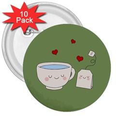 Cute Tea 3  Buttons (10 Pack)