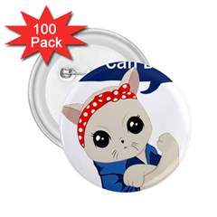 Feminist Cat 2 25  Buttons (100 Pack)