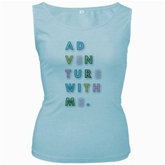 Adventure With Me Women s Baby Blue Tank Top