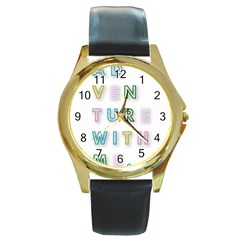 Adventure With Me Round Gold Metal Watch
