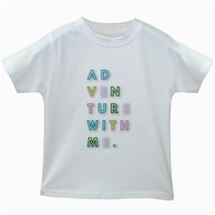 Adventure With Me Kids White T Shirts