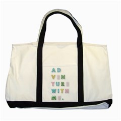 Adventure With Me Two Tone Tote Bag
