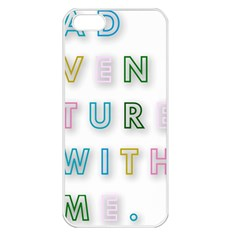 Adventure With Me Apple Iphone 5 Seamless Case (white)