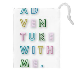 Adventure With Me Drawstring Pouches (xxl)