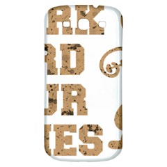 Work Hard Your Bones Samsung Galaxy S3 S Iii Classic Hardshell Back Case