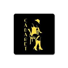 Cabaret Square Magnet