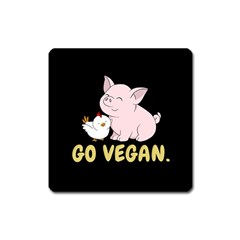 Go Vegan   Cute Pig And Chicken Square Magnet
