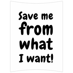 Save Me From What I Want Back Support Cushion