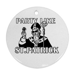St  Patricks Day  Round Ornament (two Sides)