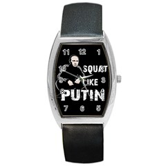 Squat Like Putin Barrel Style Metal Watch