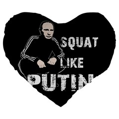 Squat Like Putin Large 19  Premium Flano Heart Shape Cushions