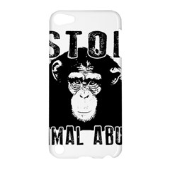 Stop Animal Abuse   Chimpanzee  Apple Ipod Touch 5 Hardshell Case