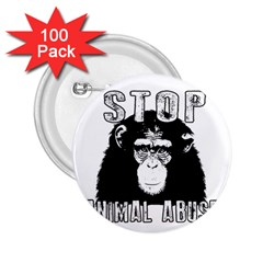 Stop Animal Abuse   Chimpanzee  2 25  Buttons (100 Pack)
