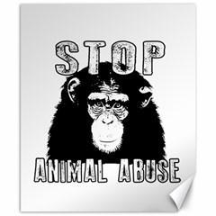Stop Animal Abuse   Chimpanzee  Canvas 8  X 10