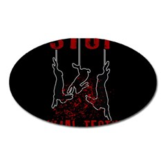 Stop Animal Testing   Rabbits  Oval Magnet