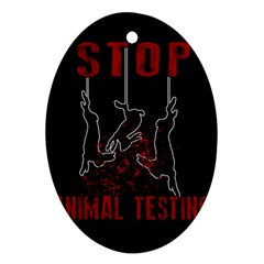 Stop Animal Testing   Rabbits  Oval Ornament (two Sides)