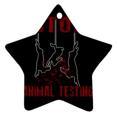 Stop Animal Testing   Rabbits  Star Ornament (two Sides)