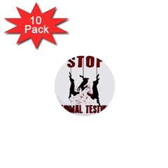 Stop Animal Testing   Rabbits  1  Mini Buttons (10 Pack)