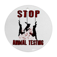 Stop Animal Testing   Rabbits  Round Ornament (two Sides)