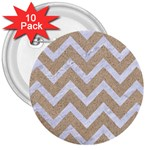 CHEVRON9 WHITE MARBLE & SAND 3  Buttons (10 pack)  Front