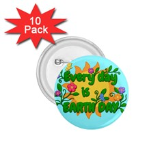 Earth Day 1 75  Buttons (10 Pack)