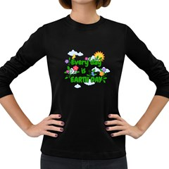 Earth Day Women s Long Sleeve Dark T Shirts