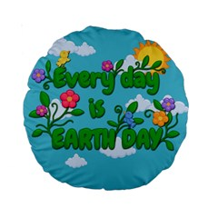 Earth Day Standard 15  Premium Round Cushions