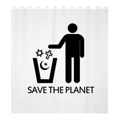 Save The Planet   Religions  Shower Curtain 66  X 72  (large)
