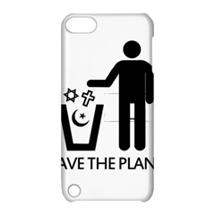 Save The Planet   Religions  Apple Ipod Touch 5 Hardshell Case With Stand