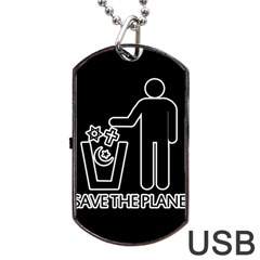 Save The Planet   Religions  Dog Tag Usb Flash (two Sides)