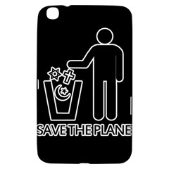 Save The Planet   Religions  Samsung Galaxy Tab 3 (8 ) T3100 Hardshell Case