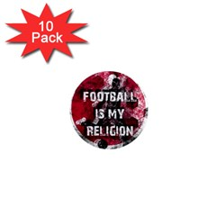 Football Is My Religion 1  Mini Magnet (10 Pack)